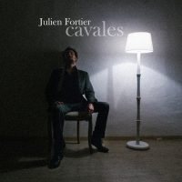 JULIEN FORTIER - CAVALES - COVER